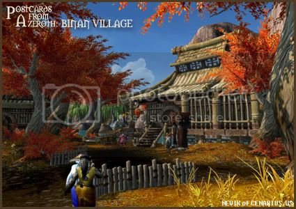 Rioriel and Nevik's daily World of Warcraft screenshot presentation of significant locations, players, memorable characters and events, assembled in the style of a series of collectible postcards. -- Postcards of Azeroth: Binan Village