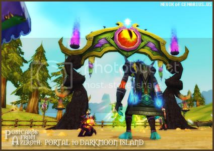 Rioriel and Nevik's daily World of Warcraft screenshot presentation of significant locations, players, memorable characters and events, assembled in the style of a series of collectible postcards. -- Postcards of Azeroth: Portal to Darkmoon Island