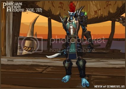 Rioriel and Nevik's daily World of Warcraft screenshot presentation of significant locations, players, memorable characters and events, assembled in the style of a series of collectible postcards. -- Postcards of Azeroth: Vol'jin