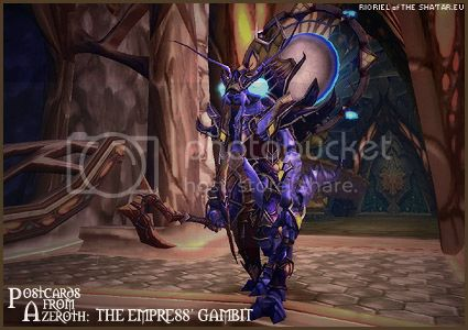PostcardsFromAzeroth.com: The Empress's Gambit