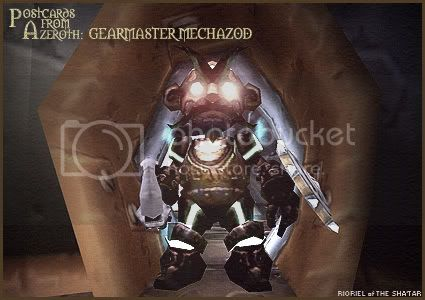 Postcards from Azeroth: Gearmaster Mechazod, by Rioriel Whitefeather