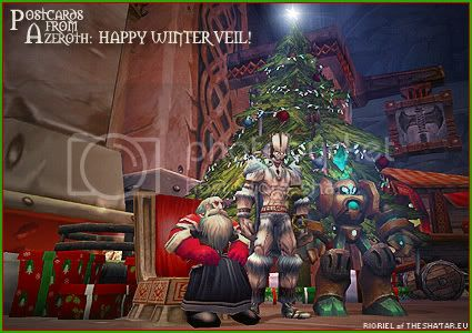 Postcards of Azeroth: Happy Winter Veil, by Rioriel Ail'thera of theshatar.eu