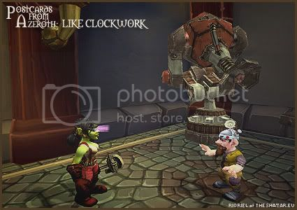 Rioriel's daily World of Warcraft screenshot presentation of significant locations, players, memorable characters and events taken on the European roleplaying server The Sha'tar, assembled in the style of a postcard series. -- Postcards of Azeroth: Like Clockwork, by Rioriel of theshatar.eu