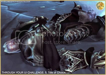 Postcards of Azeroth: Through Your Interface Challenge - Day 5 - Title of Choice, by Rioriel of theshatar.eu